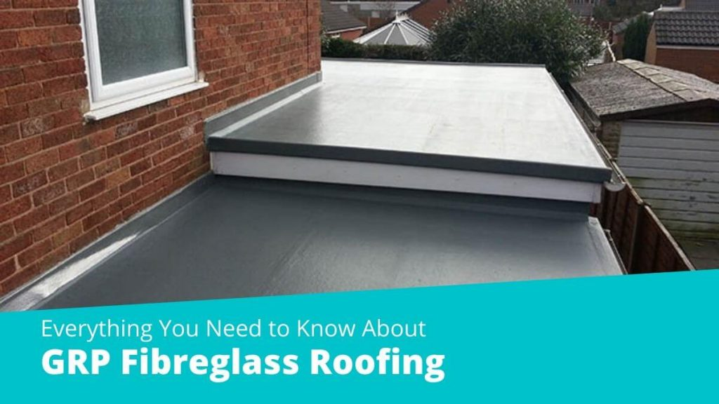 Everything You Need to Know About GRP Fibreglass Roofing